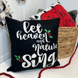Let Heaven & Nature Sing - pillow cover