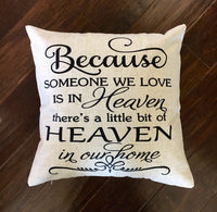 Heaven in Our Home - pillow cover