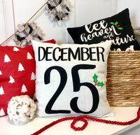 December 25 - pillow cover