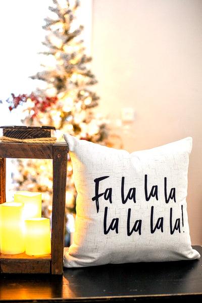 Fa La La La La - pillow cover