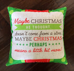 Grinch Saying - pillow cover