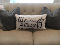 Life Without Music - pillow cover