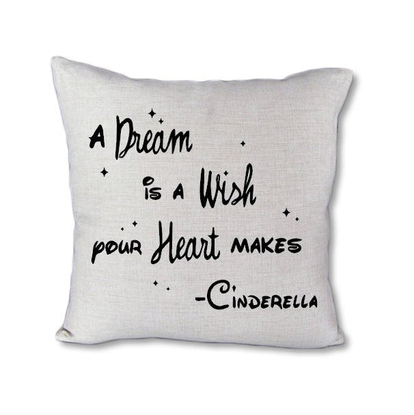 A Dream is a Wish - pillow cover