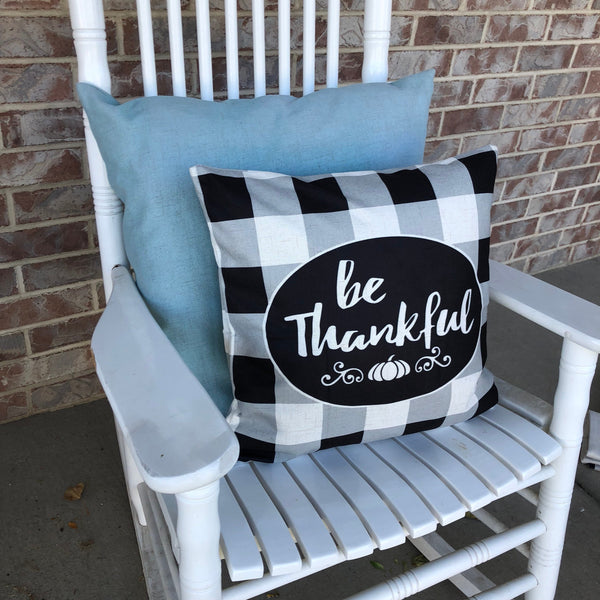 Be Thankful Check - pillow cover
