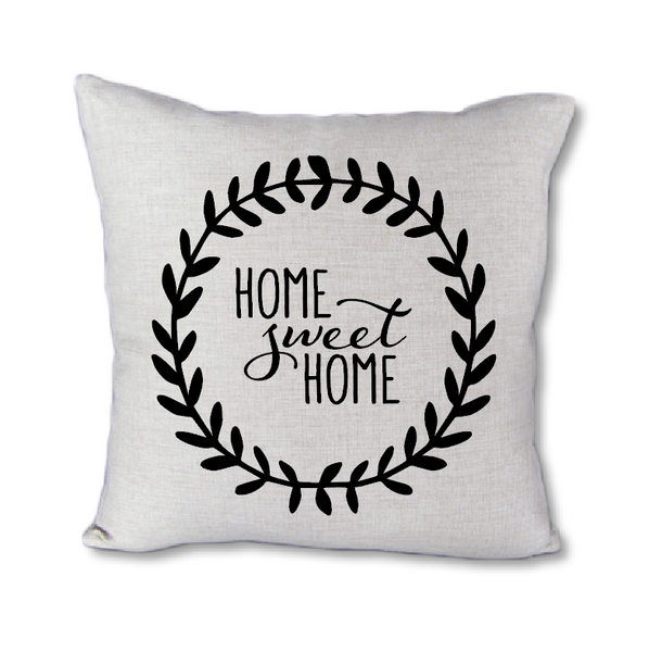 Home Sweet Home - pillow cover