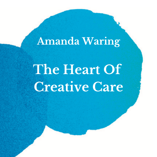 The Heart Of Creative Care