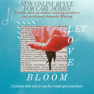 """Let Love Bloom"" Virtual Online Revue Show - Exclusive link sent to you by e-mail upon purchase"