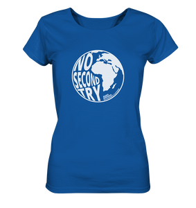 No Second Try - Ladies Organic Shirt