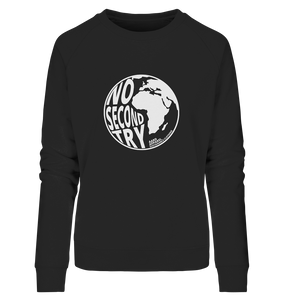 No Second Try - Ladies Organic Sweatshirt