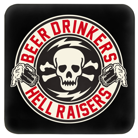 High on Octane® Beer Drinkers Hell Raisers Coasters