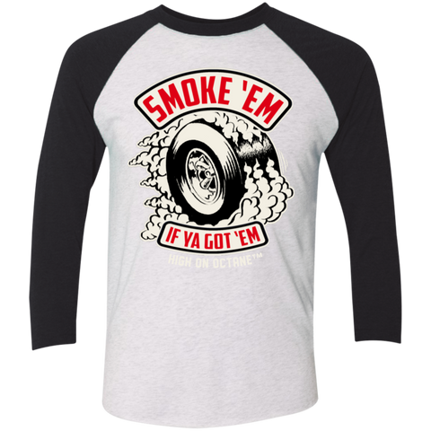 Unisex High on Octane® Tri-Blend Smoke'Em 3/4 Sleeve Baseball Raglan T-Shirt