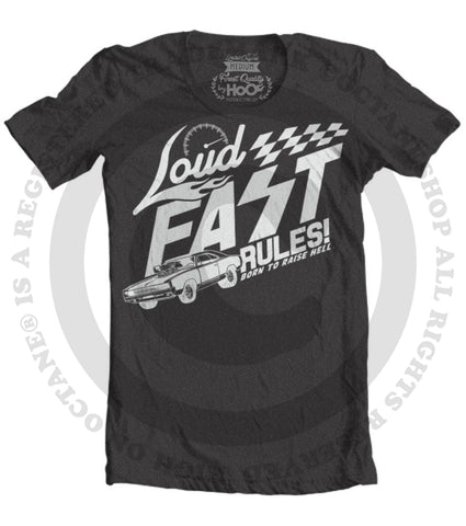 Men's HoO High on Octane Loud Fast Rules Charger T-Shirt (Color Options)