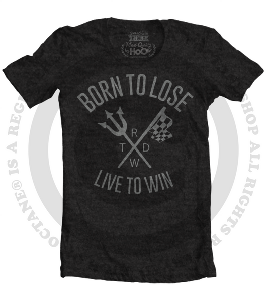 Unisex Race With The Devil Born to Lose Live to Win Graphic T-Shirt (Color Options)