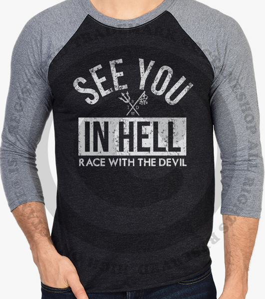 "Unisex Race With The Devil ""See You In Hell"" Vintage Racing Raglan"
