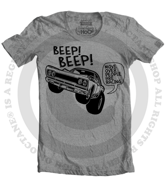Women's HoO High on Octane Beep Beep Move Over People Are Racing Road Runner Muscle Car T-Shirt