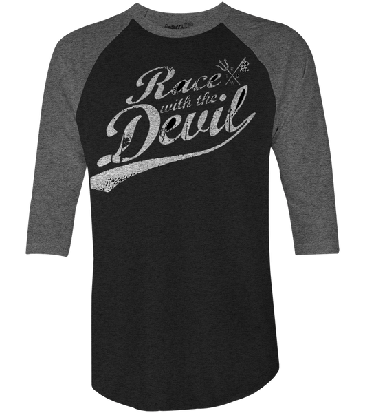 "Unisex Race With The Devil ""Classic"" Raglan"
