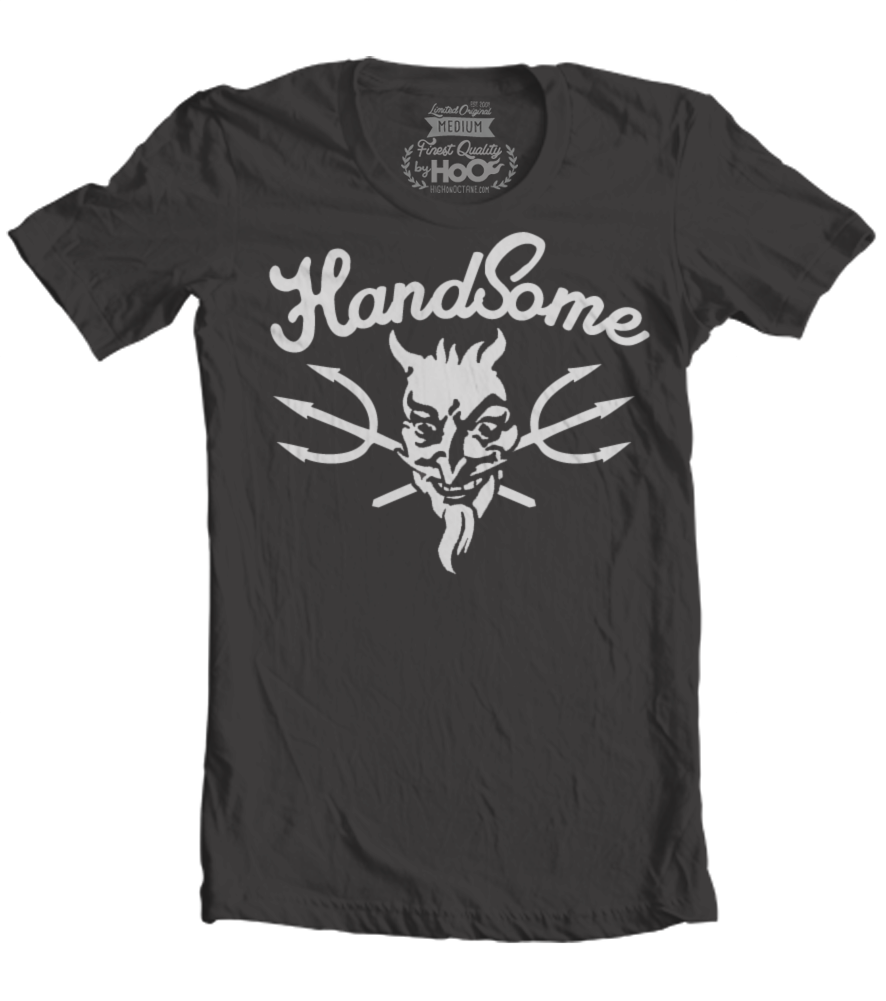 Men's HoO High on Octane Handsome Devil T-Shirt (Color Options)