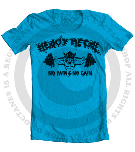 Men's HoO High on Octane Heavy Metal No Pain No Gain Gym Workout T-Shirt (Color Options)