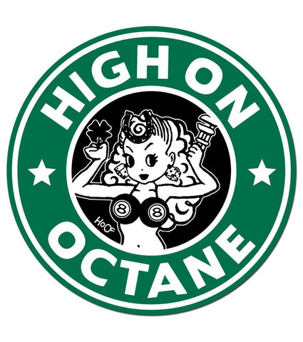 HoO High on Octane Daily Grind Sticker