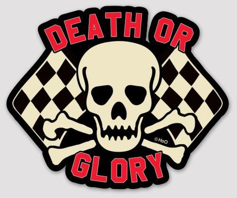 High on Octane Death or Glory Sticker