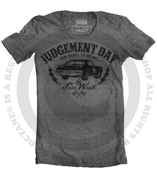 Men's HoO High on Octane Judgement Day Fear the Wrath Muscle Car T-Shirt (Color Options)