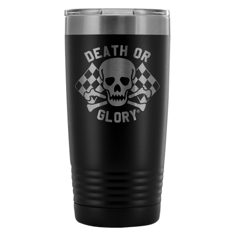High on Octane® Death or Glory 20 Ounce Vacuum Tumbler