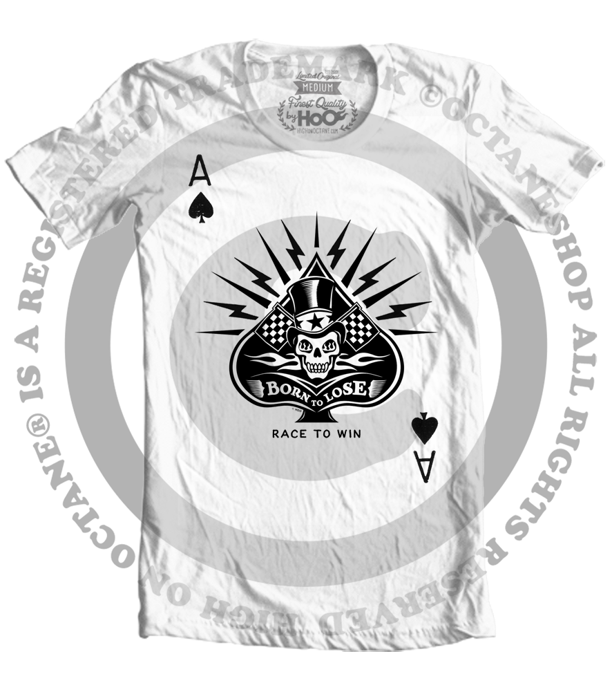 Men's HoO High on Octane Race To Win Ace of Spades T-Shirt