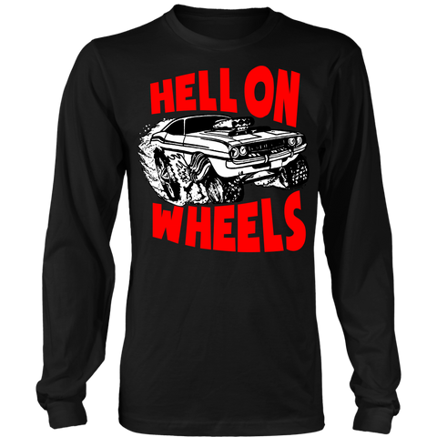 Unisex High on Octane® Hell on Wheels Long Sleeve Shirt