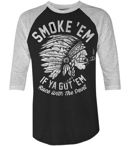 "Men's Race With The Devil ""Smokin' Indian"" Raglan"