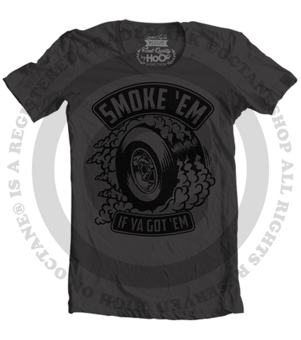 Women's HoO High on Octane Smoke 'Em If Ya Got 'Em T-Shirt (Black)