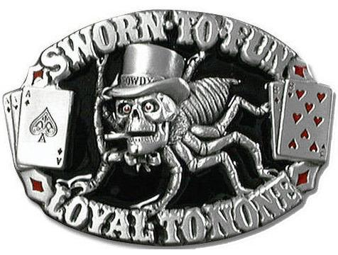 Sworn to Fun - Loyal to None Metal Belt Buckle