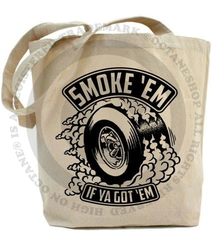 HoO High on Octane Smoke 'Em Tote Bag