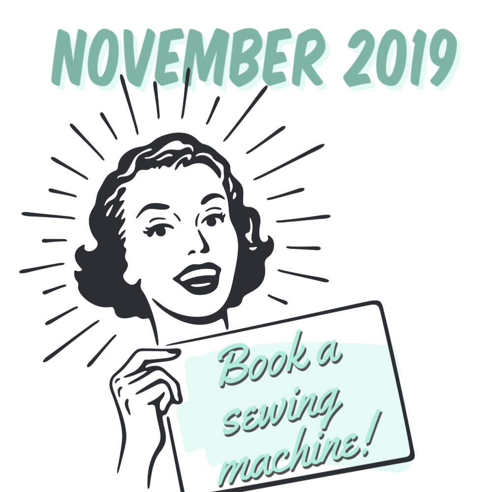 November 2019 - Book a Sewing Machine