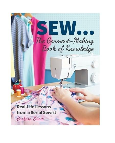 Sew: The Garment-Making Book Of Knowledge - Book