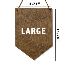 Load image into Gallery viewer, Dream Big . Wood Banner