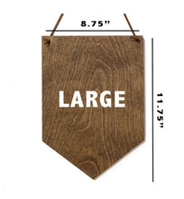 Load image into Gallery viewer, Love Is a Four Legged Word . Wood Banner