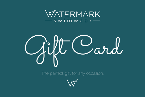 Gift Card from Watermark Swimwear to perfectly celebrate any occasion available from AUD$50 TO $500