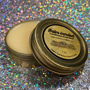 Balm-barded ~ Hydrating Vegan Balm || Multi-Use || Chap Skin Moisturizer