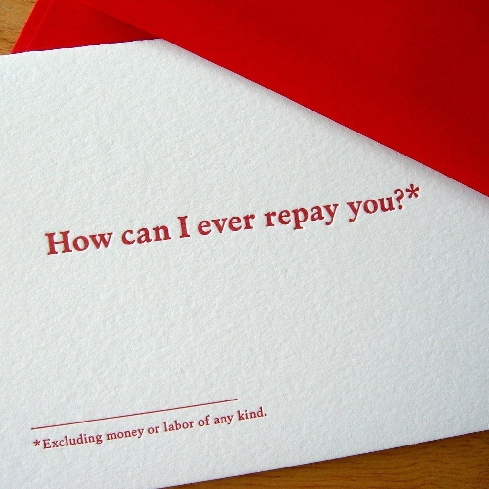 How Can I Ever Repay You Thank You Card