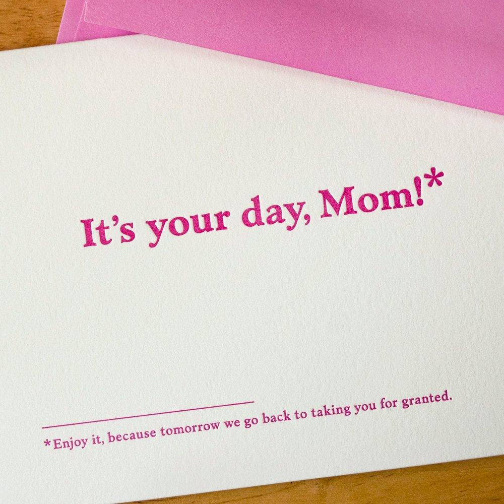 It's your day, Mom! Footnote Card