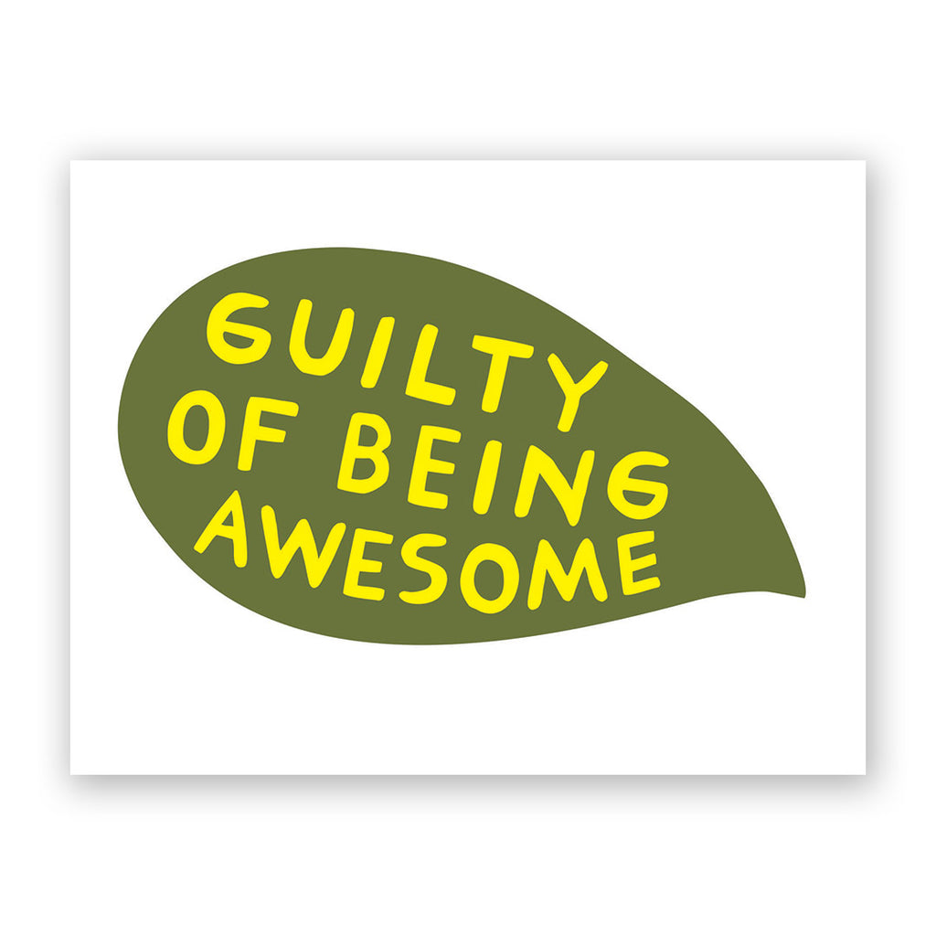 Guilty of Awesome Card