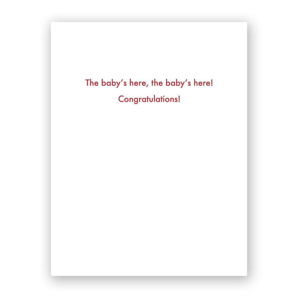 The Baby's Here Card
