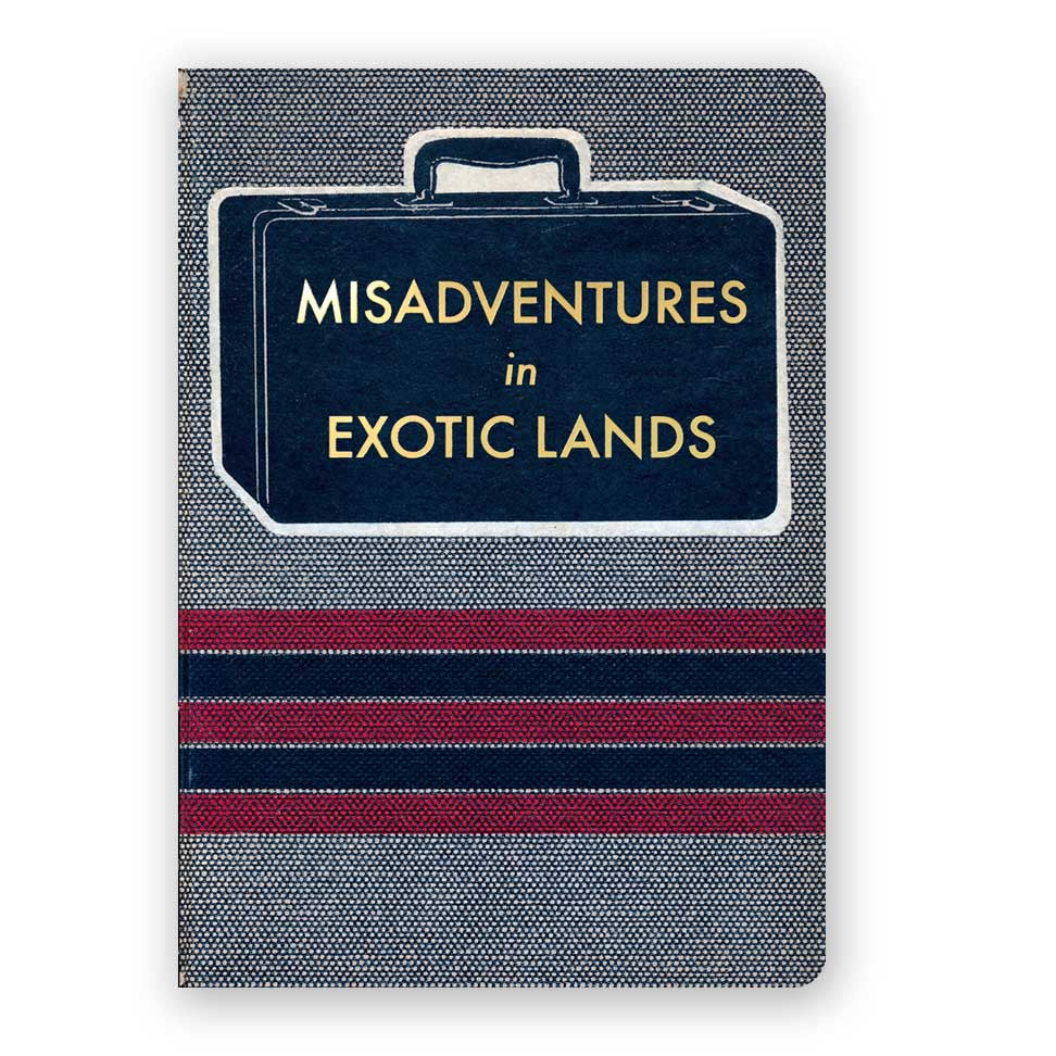 Misadventures in Exotic Lands Journal