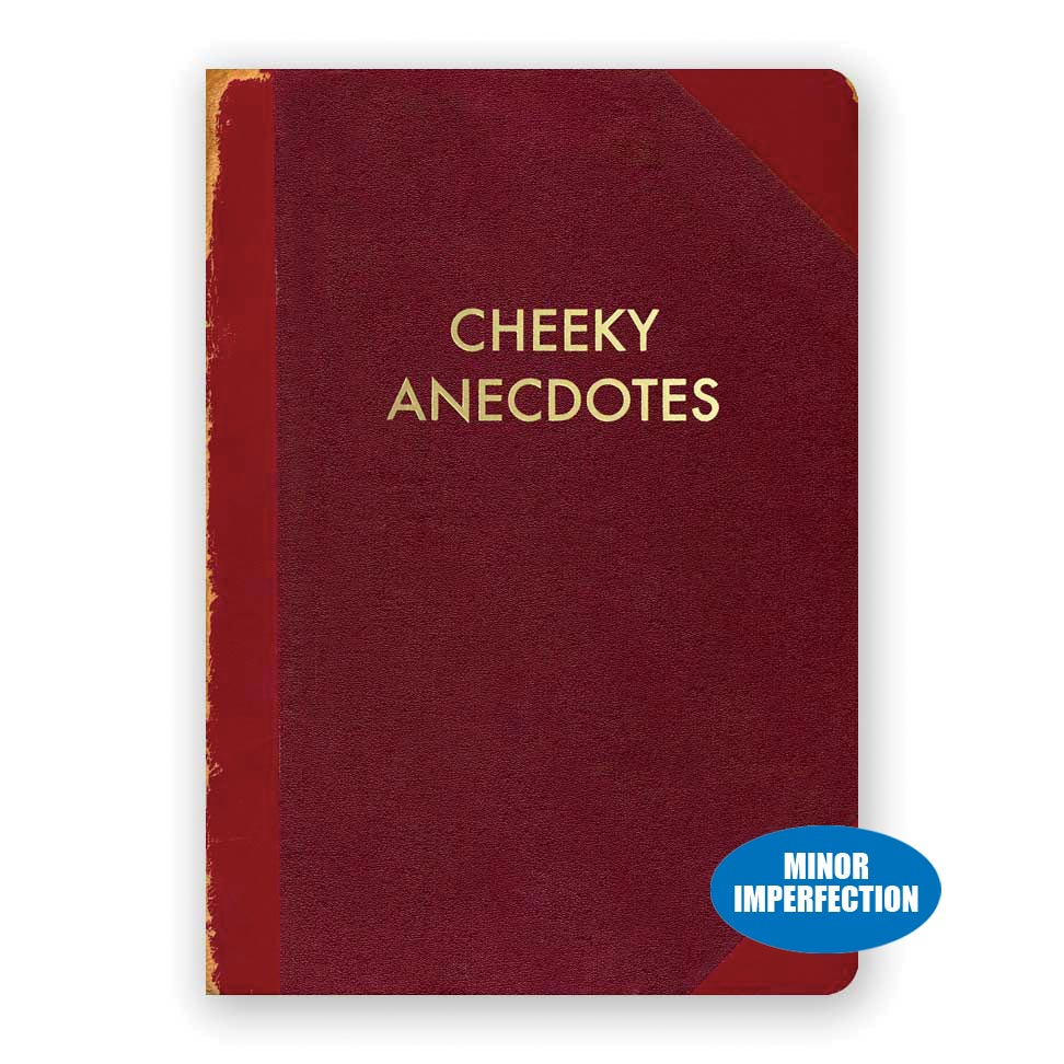 Cheeky Anecdotes Journal