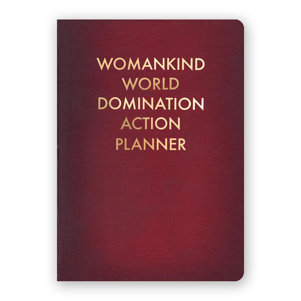 Womankind World Domination Action Planner Journal - Medium