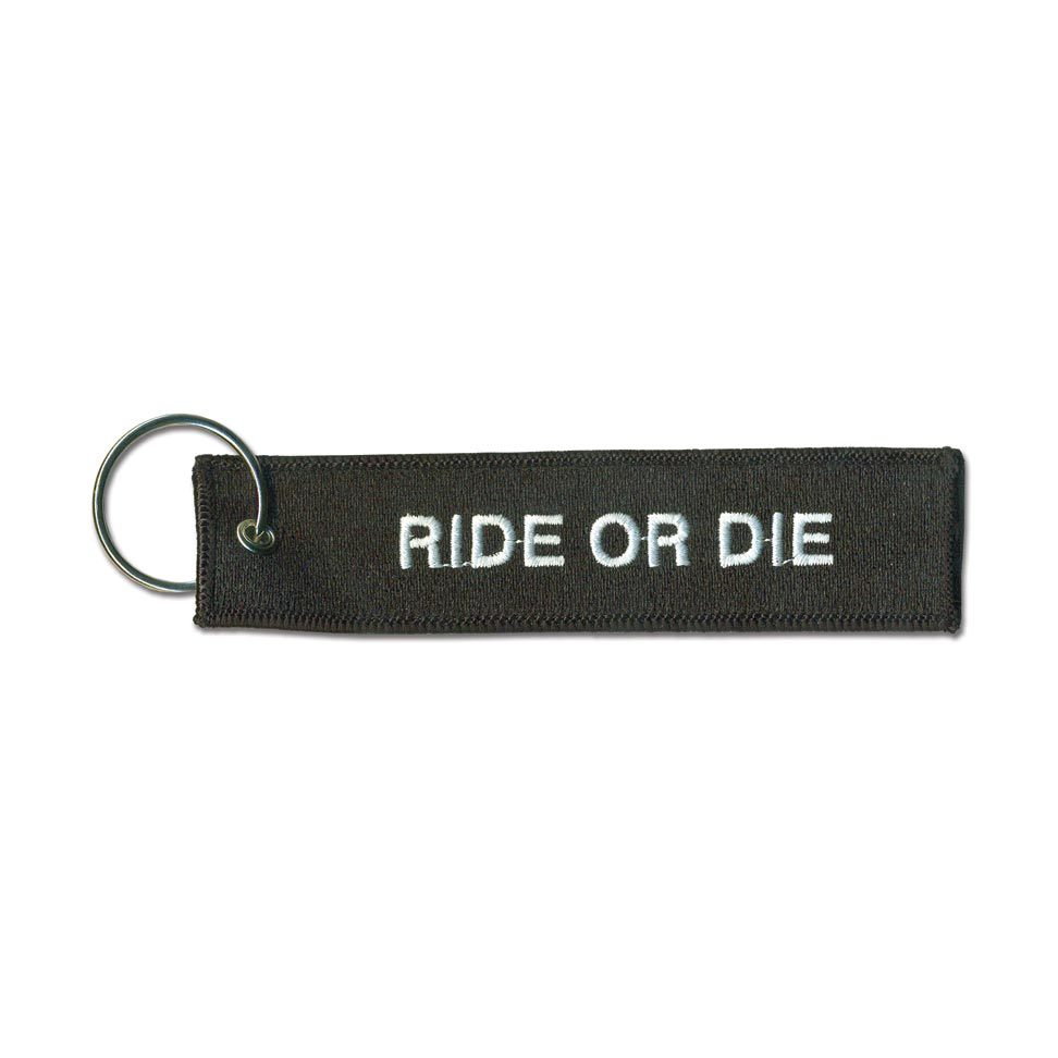 Ride or Die Key Chain