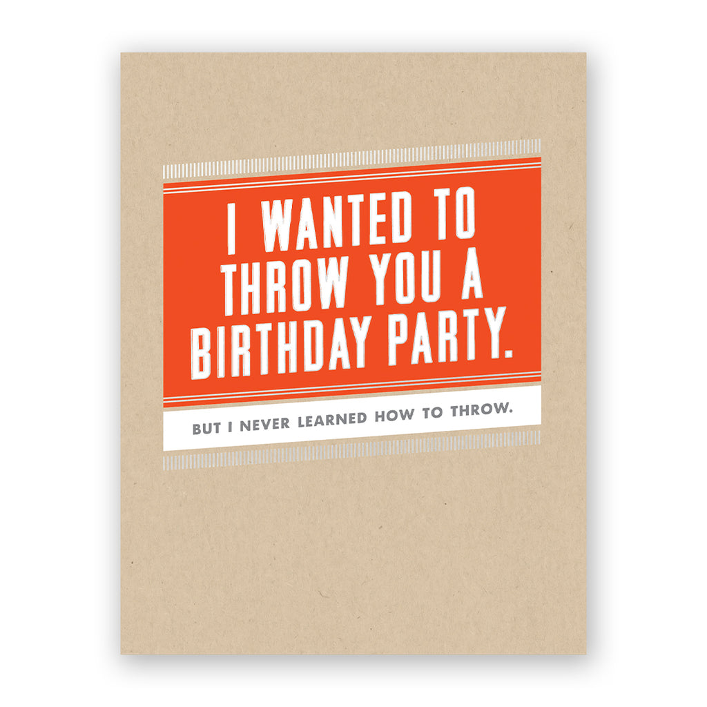 Throw You A Party Birthday Card