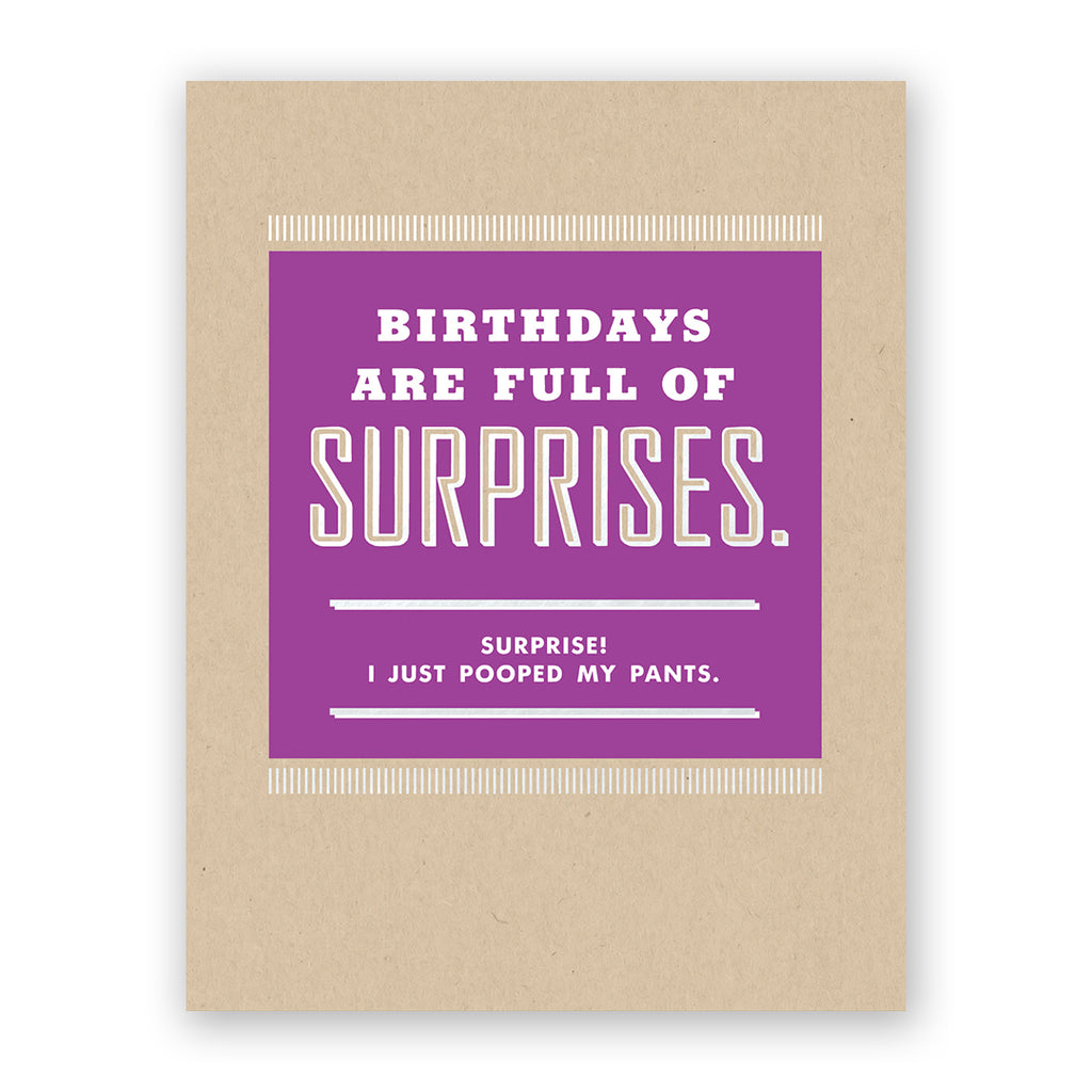 Birthdays Are Full Of Surprises Birthday Card
