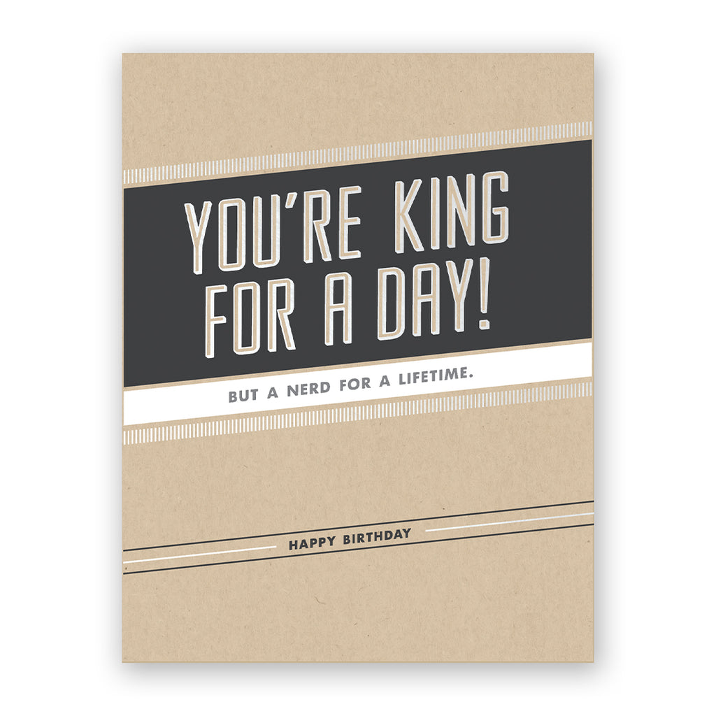 King For A Day Birthday Card