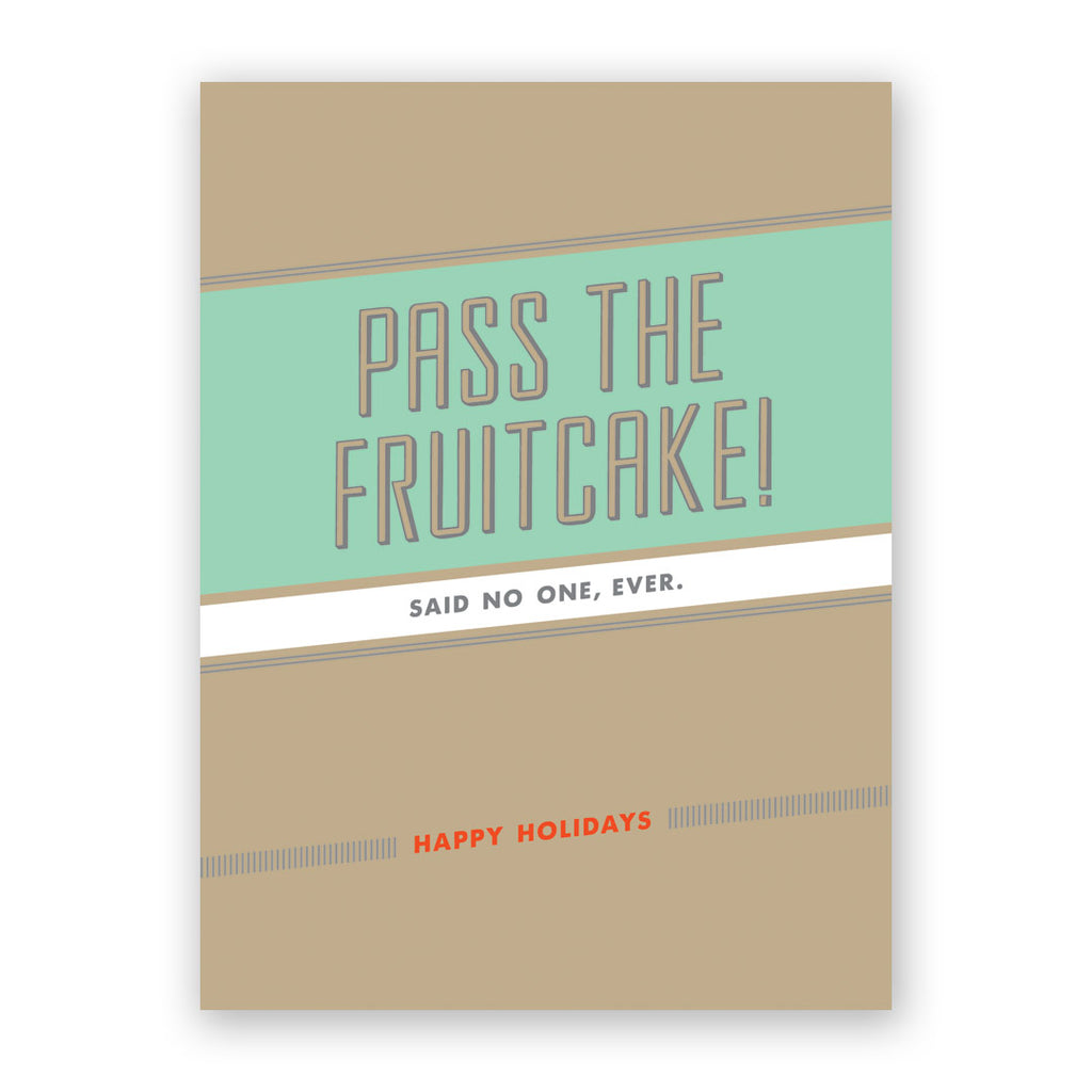 Pass the Fruitcake Holiday Card
